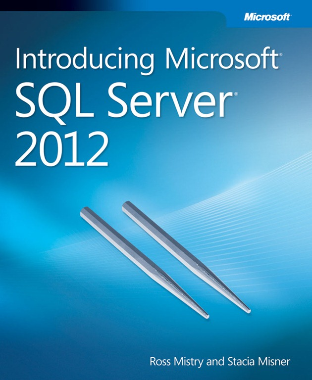 Introducing Microsoft SQL Server 2012